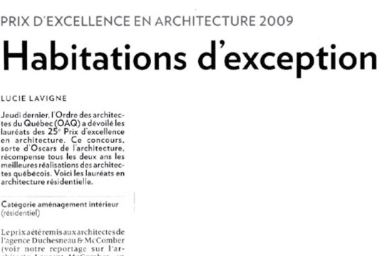 Habitations d'exception, La presse, Lucie Lavigne, June 1, 2009.